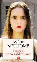 Amélie Nothomb - Stupeur et Tremblements