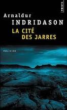 Arnaldur Indridason - La Cité des jarres
