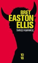 Bret Easton Ellis - Suite(s) impériale(s)