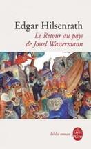 Edgar Hilsenrath - Le retour au pays de Jossel Wassermann