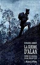 Emmanuel Guibert - La Guerre d'Alan
