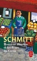 Eric-Emmanuel Schmitt - Monsieur Ibrahim et les Fleurs du Coran
