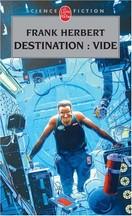 Frank Herbert - Destination : Vide