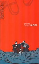 Frederik Peeters - Pilules bleues