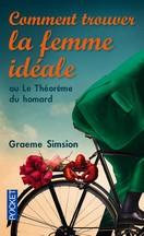 Graeme Simsion - Comment trouver la femme idéale