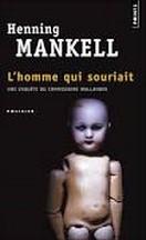 Henning Mankell - L'homme qui souriait