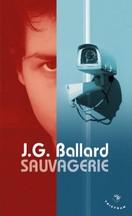 J. G. Ballard - Sauvagerie