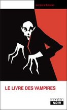 Jacques Sirgent - Le livre des vampires