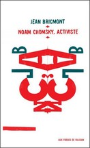 Jean Bricmont - Noam Chomsky, activiste