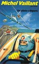 Jean Graton - Un pilote a disparu