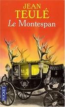 Jean Teulé - Le Montespan