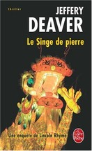 Jeffery Deaver - Le Singe de pierre