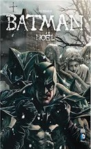 Lee Bermejo - Batman : Noël