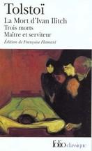 Léon Tolstoï - La Mort d'Ivan Ilitch