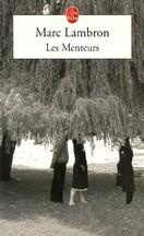 Marc Lambron - Les Menteurs