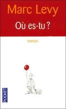 Marc Levy - Où es-tu ?