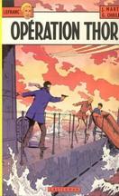 Martin & Chaillet - Opération Thor
