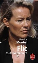 Martine Monteil - Flic, tout simplement