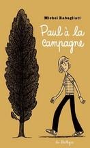 Michel Rabagliati - Paul à la campagne