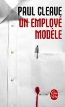 Paul Cleave - Un employé modèle