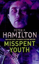 Peter F. Hamilton - Misspent Youth
