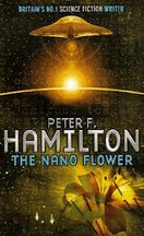 Peter F. Hamilton - The Nano Flower