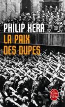 hilip Kerr - La Paix des dupes