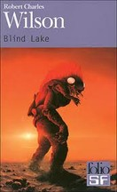 Robert Charles Wilson - Blind Lake