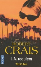 Robert Crais - L.A. Requiem