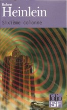 Robert Heinlein - Sixième colonne