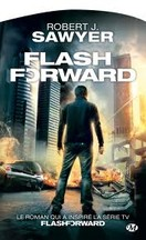 Robert J. Sawyer - Flashforward