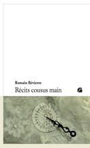 Romain Bévierre - Récits cousus main