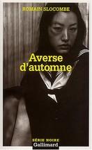 Romain Slocombe - Averses d'automne