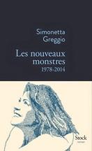 Simonetta Greggio - Les nouveaux monstres 1978-2014