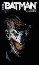 Snyder & Capullo - Batman : Le deuil de la famille
