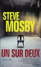 Steve Mosby - Un sur deux