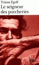 Tristan Egolf - Le seigneur des porcheries