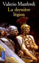 Valerio Manfredi - La dernière légion