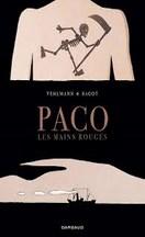 Vehlmann & Sagot - Paco Les Mains Rouges, Tome 1
