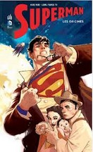 Waid & Yu - Superman : Les Origines