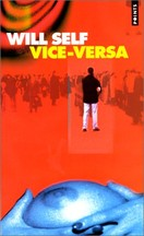 Will Self - Vice-versa