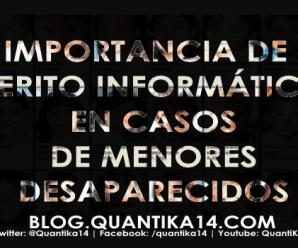 La importancia de un perito informático en casos de menores desaparecidos