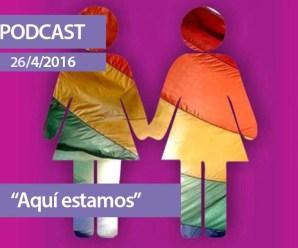 PODCAST | Día de la visibilidad lésbica 2016
