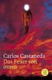 Carlos Castaneda – Das Feuer von innen