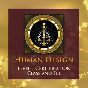 Human Design Level 1-Certification Class
