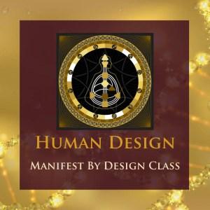 Manifest by Design Class