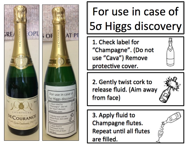 No Higgs seminar is complete without a bottle of Champagne, just in case!