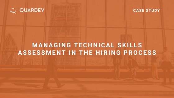 Managing Technical Skills Assessment in the Hiring Process
