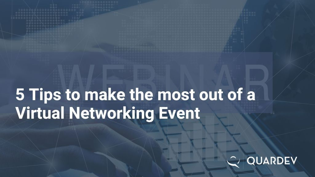 5 Tips to get the most of a Virtual Networking Event