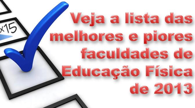 As melhores faculdades de Educação Física avaliadas pelo MEC em 2013